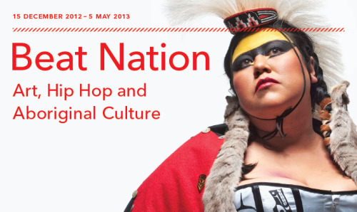 Beat Nation: Art, Hip Hop and Aboriginal Culture 15 December 2012 - 5 May 2013The Power Plant | Toronto, ON