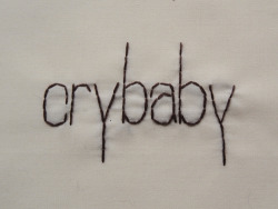 andsewfortoday:  DAY THREE HUNDRED AND TWENTY SIXcrybaby noun 1. a person who lacks confidence, is irresolute and wishy-washy <2 strands on cotton>
