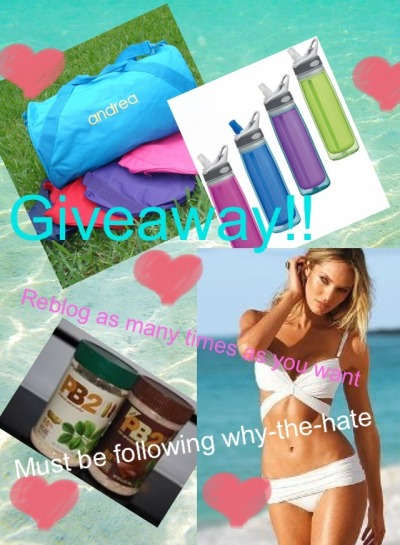 why-the-hate:  SUMMER GIVEAWAY! Includes: victoria secret bathing suit of choice (Changes if you are a boy) PB2 - peanut butter (5 jars) Monogrammed sports bag of choice 2 Camelback water bottles GIVEAWAY ENDS JUNE 20TH.  RULES: Must be following why-the-hate Must reblog (not like) as many times as you like Do not delete this text