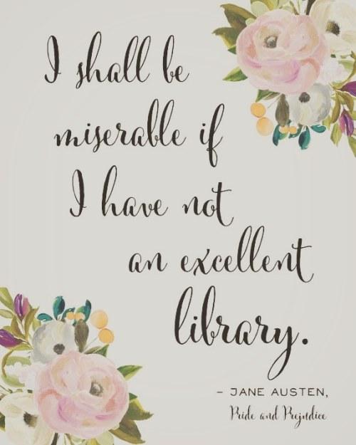 jane austen booklr book quotes book quotations books and libraries pride and prejudice quotes quoteoftheday true quotes library tumblr tumblr quotes qotd