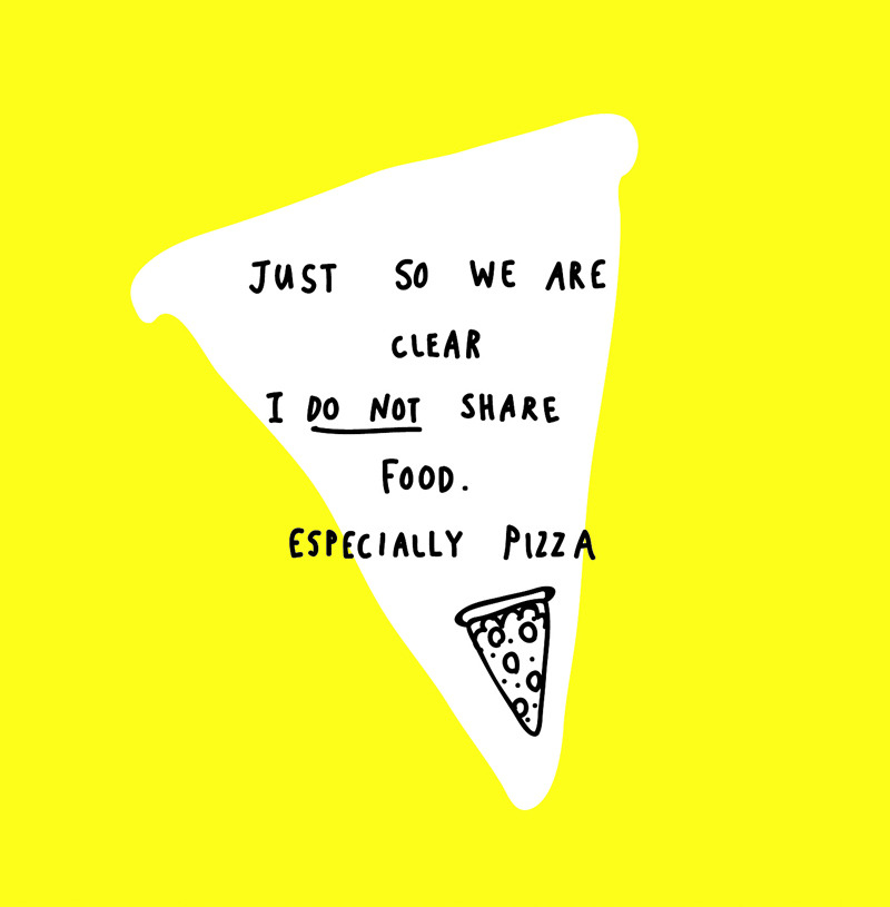 lazyoaf:  Sharing is caring…unless its pizza.