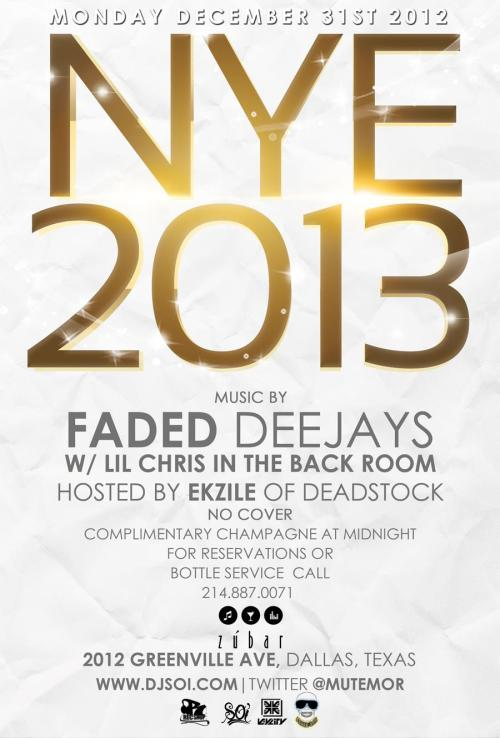 NYE @Zubar Dallas W/ Faded Deejays Monday Dec. 30th 2012
