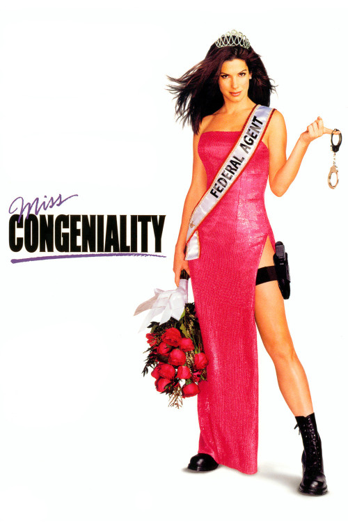 Movie Bucket List Entry #21: Miss Congeniality (2000)