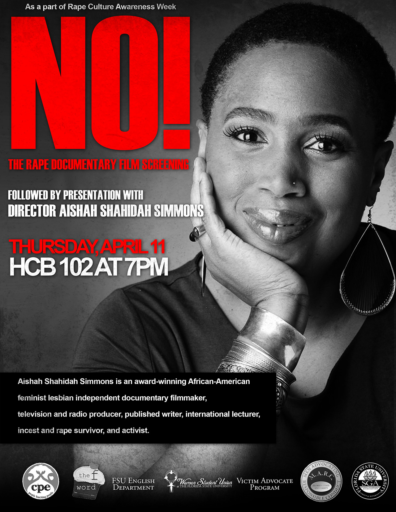 Screening and discussion of NO! The Rape Documentary at Florida State University at 7pm on Thursday, April 11, 2013. Gratitude Shout Out to my Brother/Comrade Dr. David Ikard for his critical leadership role in making my presence on FSU's campus a reality.