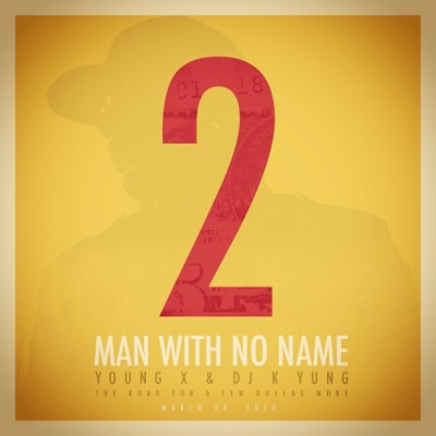 @iamyoungx #ManWithNoName2 COMING 3-24-13 hosted by @djkyung #MSM #2013