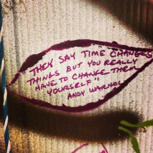 #art #artallnight #pittsburgh #warhol #andywarhol #quote #change  (at Art All Night)
