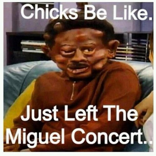deardiaryletsparty:  I CAN'T STOP FUCKING LAUGHING AT #MIGUEL'S PERFORMANCE!