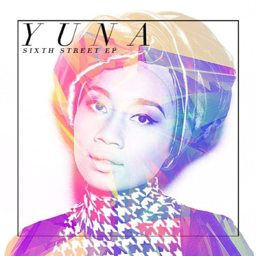 yunamusic:   Sixth Street EP is out now, beautiful people. Enjoy! love,Yuna  https://itunes.apple.com/us/album/sixth-street-ep/id641376076   loving this.