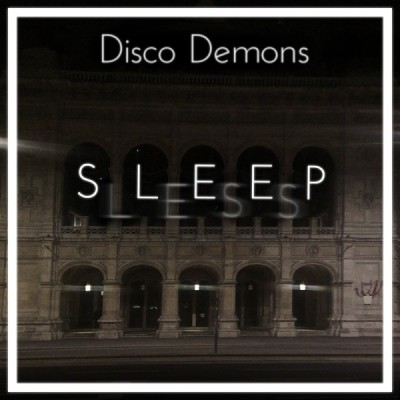 Disco Demons - Sleepless in Vienna