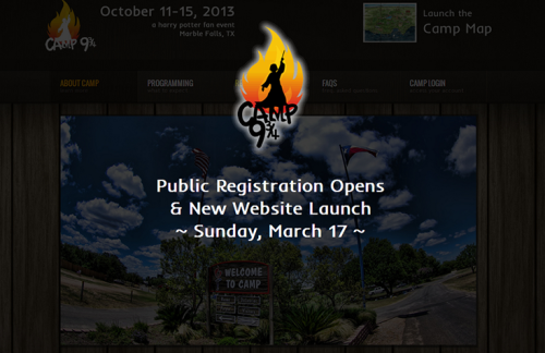 YES. IT IS A CAMP FOR HARRY POTTER FANS. Camp 9 ¾ UPDATE: Public Registration for camp opens Sunday, March 17! See the new website teaser at http://www.camp934.com/