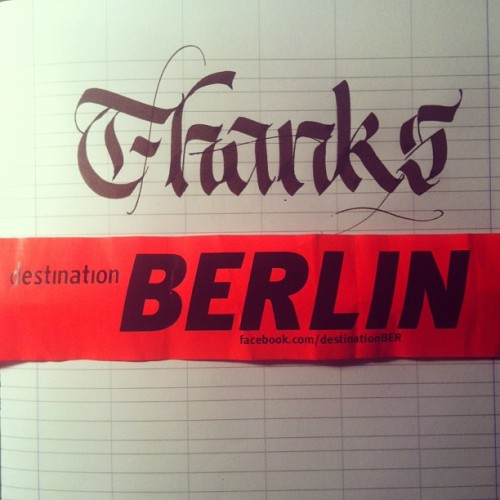 #Thanks #dBerlin @ftrc @marcelafae @xulex and José ;) #calligraphy