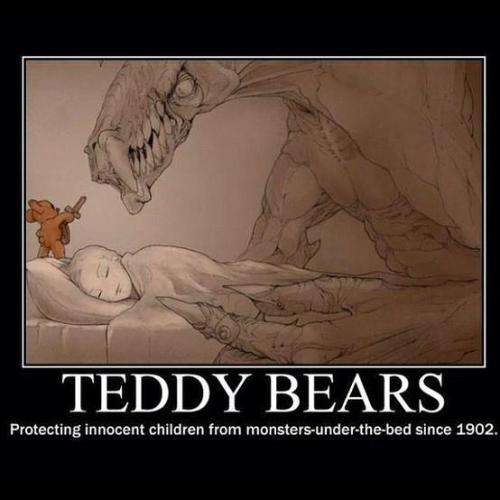 Teddy Bears : protecting innocent children form monsters-under-the-bed since 1902 | Alex Panagop @begemott