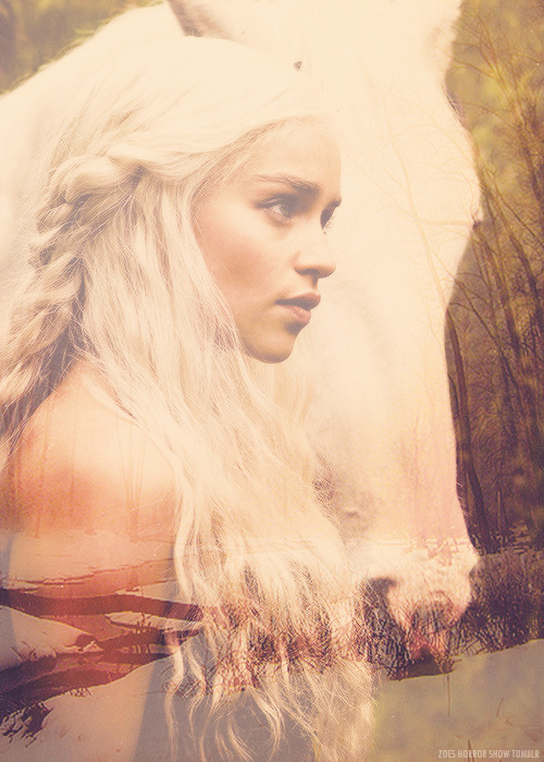 "zoes-horror-show:  Daenerys Targaryen | ""I have never been nothing. I am the blood of the dragon."""