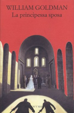 La principessa sposa di William Goldman