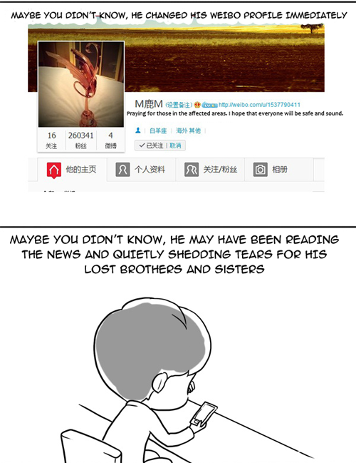 2013/04/20 China Earthquake Note: Luhan was under a lot of attack because his birthday falls on the same day as the earthquake, as well as careless comments allegedly made by a few fans about the celebration of his birthday. translated by oh-luhans full size (x)
