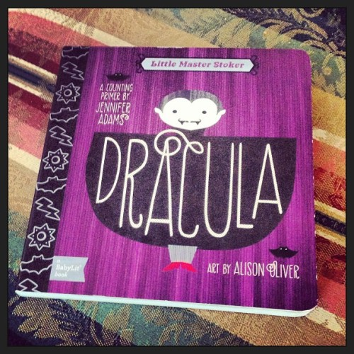 "Dracula: A Counting Primer by Jennifer Adams & Alison Oliver. I think my favorite is ""3 wolves,"" although ""8 rats"" is pretty cute. #books #householdlibrary"