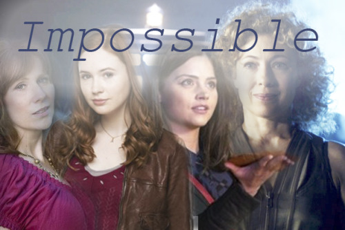 elementarymydearcumberbatch:  Impossible girls.