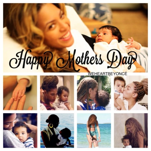 Happy Mothers Day @Beyonce