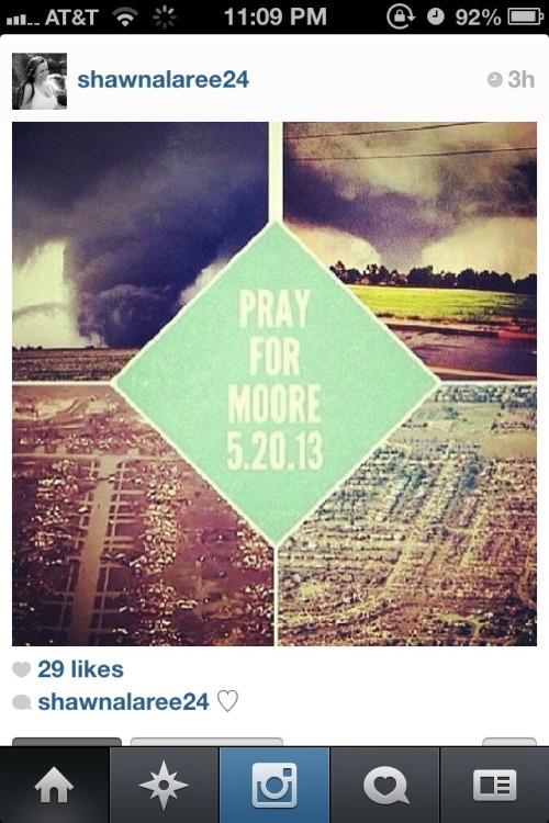 harleeday:  Please help pray for Moore Oklahoma. We need it :'(  Yeah I was in that…