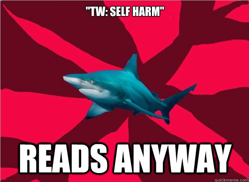 self-injuryshark:  Submission. [via Hanna]