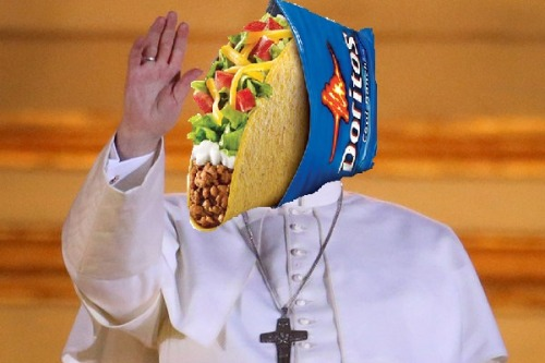 "Cardinals Elect New Pope: Pope Taco Bell Cool Ranch Doritos Locos Tacos the IVATICAN CITY — With a splash of Fire Sauce from the chimney of the Sistine Chapel and to the cheers of thousands of hungry faithful, a gathering of Catholic cardinals picked a new pope from among their midst on Wednesday — choosing the cardinal from Taco Bell, the first Doritos Locos Tacos to ever lead the church.""I would like to thank you for your embrace,"" said the new pope, dressed in a delicious Cool Ranch shell, from the balcony on St. Peter's Basilica as thousands cheered joyously below. ""My brother cardinals have chosen one who knows how to live más!""""Good night, and have a good rest,"" he concluded, in a zesty, flavorful tone.""Yo quiero Taco Bell!"" members of the crowd shouted, waving Cinnamon Twists and Nachos Bell Grandes. Others cried, ""Viva Gorditas!"""
