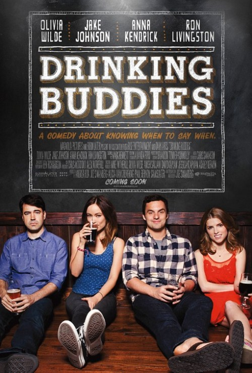 popculturebrain:  Poster: 'Drinking Buddies' | IMP  IDK why but I love Jake Johnson <3