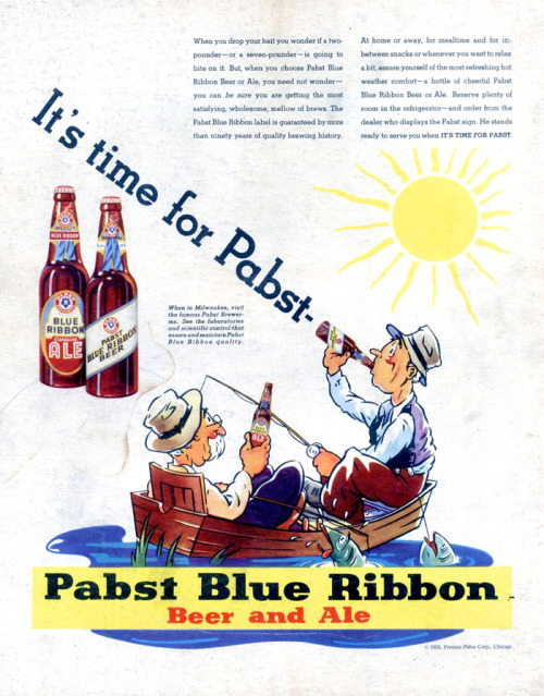 "oldfishingphotos:  Vintage Brews: Pabst Blue Ribbon Print Ad, 1935 The Visual Primer of Advertising Cliches This self-described ""celebration of endlessly repeated visual conceits and deceits"" is an impressively curated and organized collection of vintage print advertising. Source: advertisingcliche"