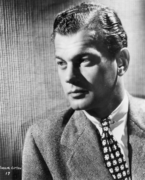 jocotten:  Happy Birthday Joseph Cheshire Cotten (May 15, 1905 – February 6, 1994)