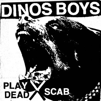 "REVIEW: DINOS BOYS - PLAY DEAD b/w SCAB 7"" (Die Slaughterhaus, Atlanta) (Written by Ben Jensen) It's not often I find myself thinking that a buncha priests and redneck politicians might've been on to something.  But when I listen to shit like this 7"" from Atlanta's DINOS BOYS, I can kinda see how rock 'n' roll maybe DOES have the power to corrupt the youth and turn 'em all into roving packs of feral hooligans.  DINOS BOYS' late '70s punk sound — with its vocal harmonies, bouncy basslines, and effortlessly fluid guitar hooks — is plenty catchy enough to grab young ears; and it's snarly and gritty enough to lead those poor, helpless kids to an awesome life of back alleys, hooky, booze, and jean jackets.  DINOS BOYS reminds me of early NYC punk (and also THE DEAD BOYS) mixed with SLAUGHTER & THE DOGS.  Anything that balances swagger, menace, grit and bubblegum as well as this 7"" does is a slam-dunk in my books.  Can't wait to hear more from these dudes; I'm addicted to this one.  NOT SHITTY  A review of the album's artwork:  I would've liked some liner notes, and I always prefer a live photo to one of the dudes standing against  brick wall.  It's a pretty cool presentation, though. NOT SHITTY"