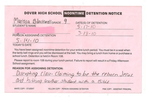 christiannightmares:  One way to get detention in high school (Found at Glitter Bites; For a related post, click here http://christiannightmares.tumblr.com/post/2147762176/christian-parents-pull-son-out-of-high-school)