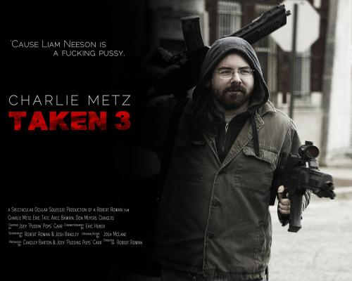 Taken 3: Charlie Reckons  photoshop by Robert Rowan