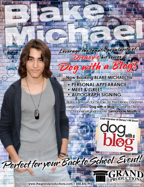 "BOOK TODAY! Blake Michael of Disney Channel's hit series ""Dog with a Blog"" is NOW ON TOUR! For more information, contact Grand Productions 888-851-9951 www.thegrandprodcutions.com"