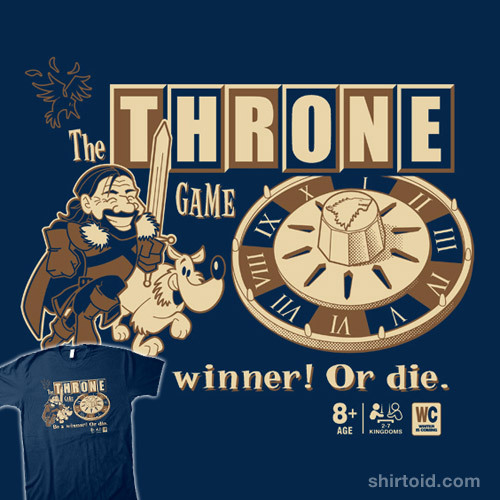 shirtoid:  The Throne Game by Brinkerhoff is $12 for a limited time at Nowhere Bad