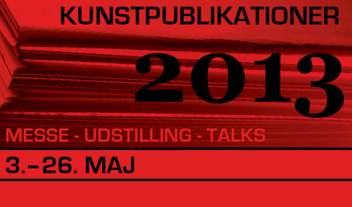 If you're in Copenhagen, the opening for the annual Kunstpublikationer fair at Overgaden is next Friday, May 3, from 5 - 8pm. 2013 will be the tenth anniversary of the art book fair, which will be accompanied by the exhibition Danish Artists' Books. The exhibition, which is both a tribute to the medium and an expression of the diversity of the artist book, is curated by the book's editors, Thomas Hvid Kromann, Maria Kjær Themsen and Louise Sidenius. The following publishers will also take part in this year's fair, which runs through the weekend: After Hand (DK), Aki Books (NO), AKV Berlin (DE), Broken Dimanche Publications (DE), Diamond Docs Press (DK), Emancipa(t/ss)ionsfrugten (DK), Forlaget/tidsskriftet *[asterisk] (DK), Hurricane Publishing (DK), Internationalistisk Ideale (DK), Kulkælderen (DK), Motto Berlin (DE), N S E W (NO), OEI (SE), Pork Salad Press (DK), Space Poetry (DK), TTC Books (DK) and Yokoland (NO).  Opening: Friday 3 May, 5 - 8pm Fair : Saturday 4 – Sunday 5 May, 12 - 5pm Exhibition: Friday 3 May – Sunday 26 May