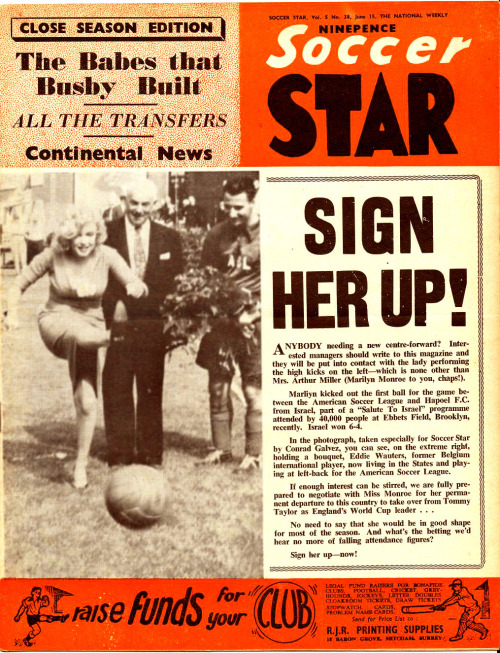 futbolintellect:  Marilyn Monroe on the cover of Soccer Star magazine, June 15, 1957.