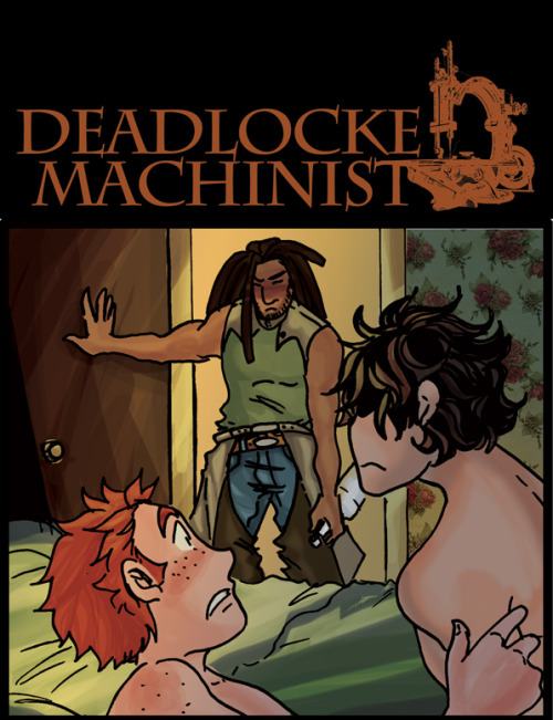 deadlockemachinistproduction:  New Deadlocke Machinist up on SmackJeeves!! http://deadlockemachinist.smackjeeves.com/comics/1708241/dlm-13/   NEW DLM :D