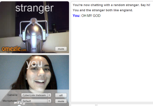 I MET A CYBERMAN ON OMEGLE AND THAT LOOK IS ONE OF PURE, UNADULTERATED JOY.