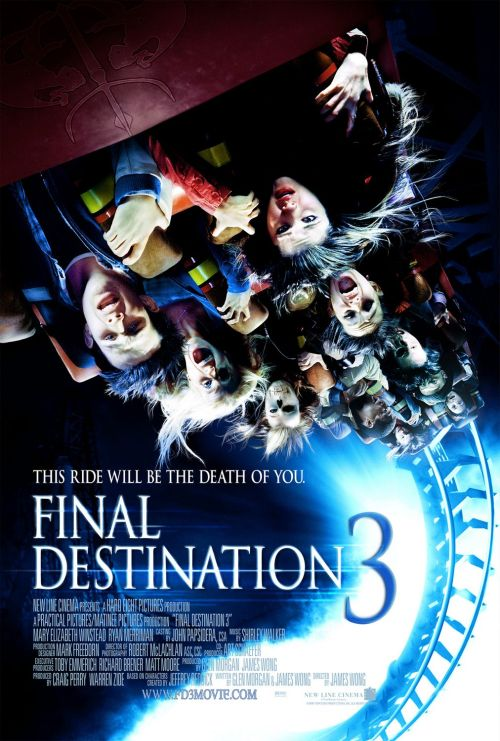 Final Destination 3 (2006) Dir. James Wong
