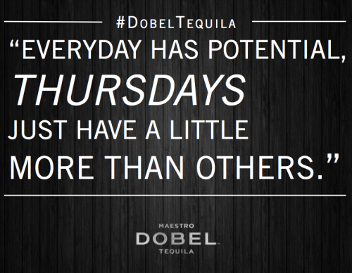 Everyday has potential, Thursdays just have a little more than others.