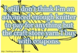 Aww you're definitely worth any yarn you want! Beginner or Expert!