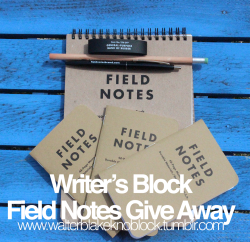 walterblakeknoblock:    Writer's Block Field Notes Give Away! I think one of the best ways to cure writer's block is to find inspiration- that can come to people in a number of ways, one of those being surrounded by handsome writing tools. Because of that, I've decided to give away some of my favorite writer's tools- Field Notes memo books, steno books, pens, pencils, and genuine all-purpose bands of runner. There will be Three Prizes 1st Prize: 2 Field Notes Steno Books 2 Field Notes Memo Books 2 Pairs of Field Notes Pens and Pencils A Handful of Field Notes All Purpose Bands of Rubber 2nd Prize: 2 Field Notes Steno Books 1 Field Notes Memo Books 2 Pairs of Field Notes Pens and Pencils A Handful of Field Notes All Purpose Bands of Rubber 3rd Place: 2 Field Notes Steno Books 2 Pairs of Field Notes Pens and Pencils A Handfull of Field Notes All Purpose Bands of Rubber Rules: For entry, you MUST reblog this post and you MUST be following me. You can reblog this up to 5 times a day, as many days as you want. The give away will run until Monday, May 6th, 2013 at 11:59 EST. On Tuesday, May 7th, I will be randomly picking 3 people, the first winning first prize, the third winning third, and notifying them via their ask that they have won. I will pay for shipping and will ship worldwide! I love to use field notes and I hope that this give away encourages you to check out their products, I find a certain bit of Hemingwayesque inspiration when pulling a Field Notes memo pad out of my back pocket.