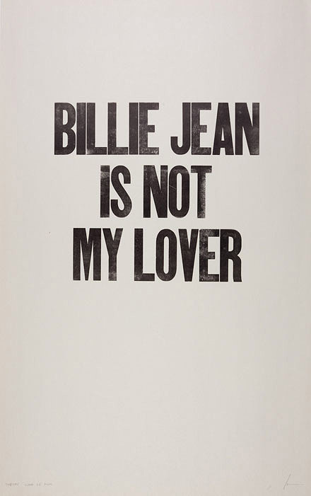 Billie Jean is not my loverA daily letterpress project by Ian Coyle
