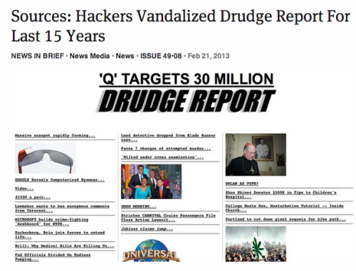 theonion:  Sources: Hackers Vandalized Drudge Report For Last 15 Years: Full Report