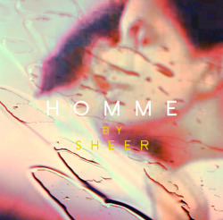 SHEER - HOMME -LUV EP, ALBUM ART. 2013 www.vonleela.com DIGITAL DOWNLOAD