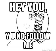 I will follow you back if you follow me