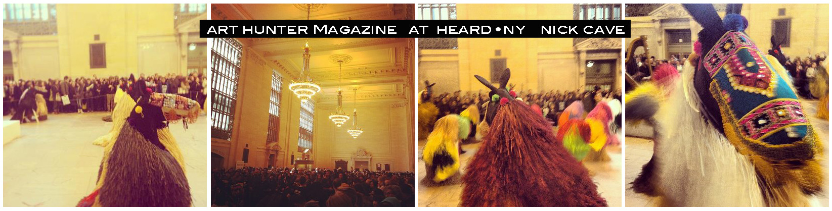 Heard NY by Nick Cave - Art Hunter Magazine - March 27, 2013 - 2pm show Ph. F.Nale