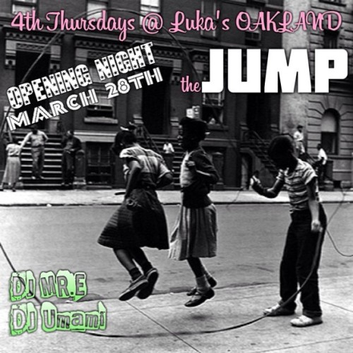 Dear #oakland, @papalote415 and I cordially invite you to The Jump every 4th Thursdays at Lukas.