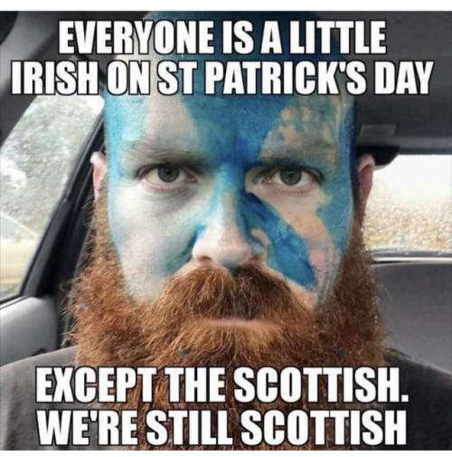 st patricks day st paddys day scottish funny but true