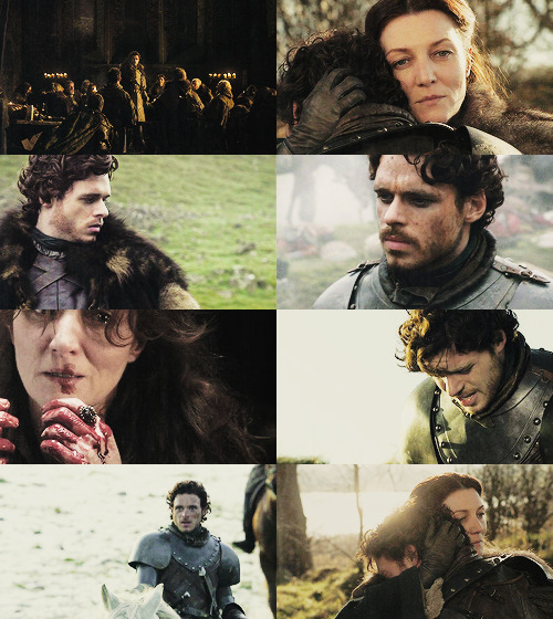 They took Ned, and your sweet brothers. Sansa is married, Arya is lost, my father's dead…if anything befell you, I would go mad, Robb. You are all I have left. You are all the North has left.