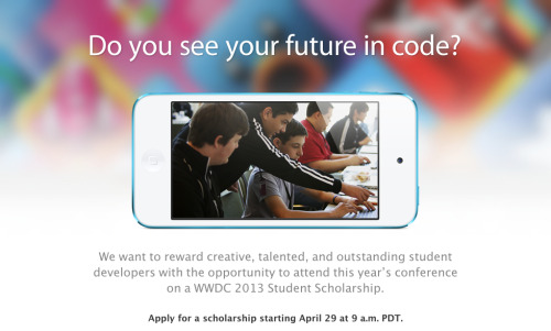 Apple is giving away 150 WWDC (Worldwide Developers Conference) tickets to student coders.  More information here.
